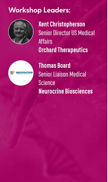 Workshop Leaders: Kent Christopherson, Orchard Therapeutics; Thomas Board, Neurocrine Biosciences
